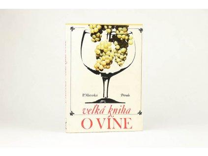 P. Matuška - Veľká kniha o víne (1974)