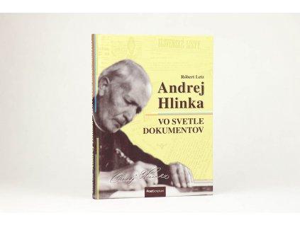 Róbert Letz - Andrej Hlinka vo svetle dokumentov (2014)