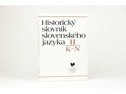 PhDr. Milan Majtán CSs. a kol. - Historický slovník slovenského jazyka II. K-N (1992)