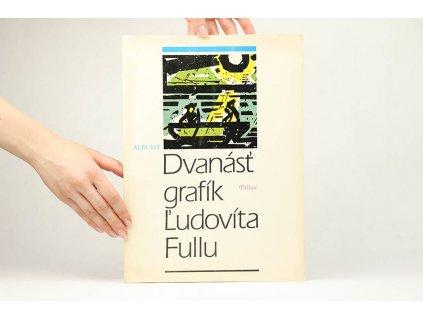 Dvanásť grafík Ľudovíta Fullu (1978)