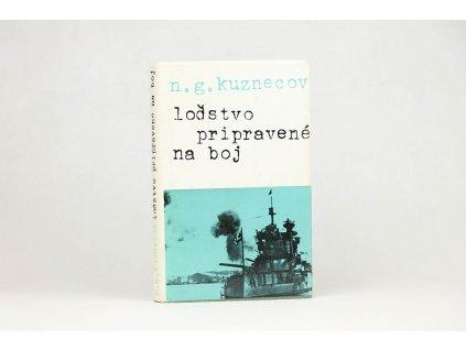 N. G. Kuznecov - Loďstvo pripravené na boj (1977)