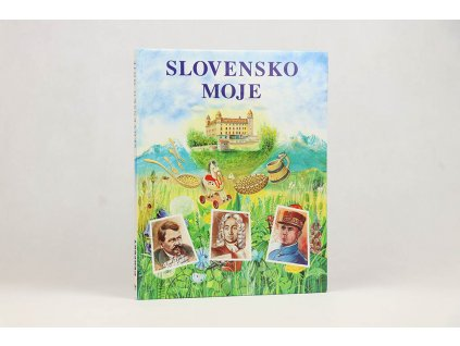 Oľga Drobná a kol. - Slovensko moje (2004)