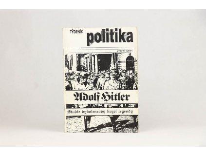 Jan Příhoda - Adolf Hitler: Studie vyvolencovy krycí legendy