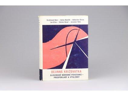 Dejinná križovatka: Slovenské národné povstanie - predpoklady a výsledky (1964)