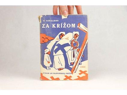 Koloman K. Geraldini - Za krížom (1942)