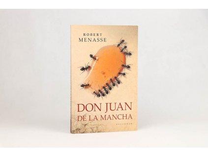 Robert Menasse - Don Juan de la Mancha (2010)