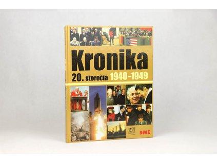 Kronika 20. storočia 1940-1949 (2007)
