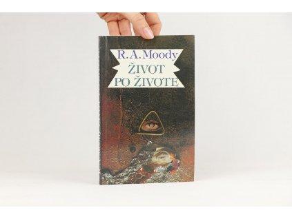 R. A. Moody - Život po živote (1991)