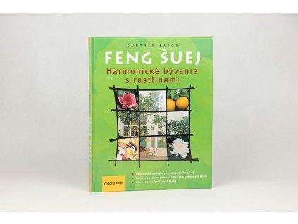 Günther Sator - Feng Šuej: Harmonické bývanie s rastlinami (2004)