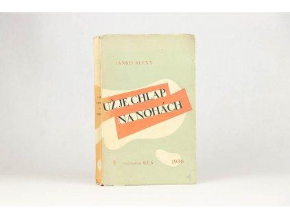 Janko Alexy - Už je chlap na nohách (1936)