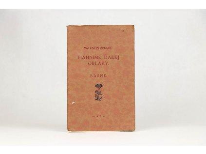 Valentín Beniak - Tiahnime ďalej oblaky (1928)