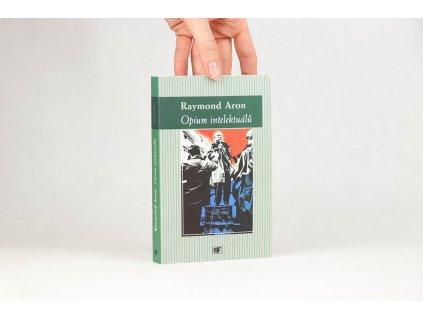 Raymond Aron - Opium intelektuálů (2001)
