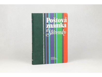 František Martinka a kol. - Poštová známka a Slovensko (1998)