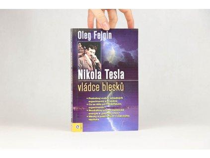 Oleg Fejgin - Nikola Tesla: vládce blesků (2012)