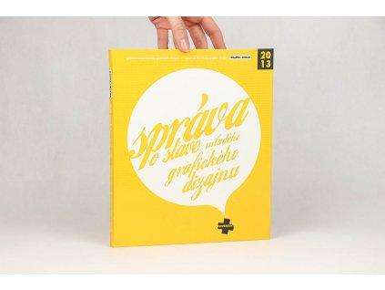 Správa o stave mladého grafického dizajnu (2013)