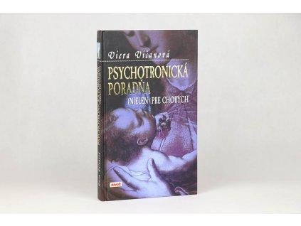Viera Vičanová - Psychotronická poradňa (nielen) pre chorých (1998)