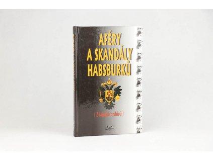 Aféry a skandály Habsburků (1999)