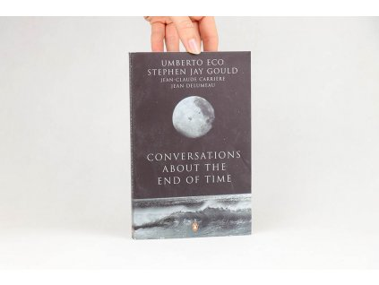Umberto Eco, Stephen Jay Gould, Jean-Claude Carrière, jean Delumeau - Conversations about the end of time (2000)