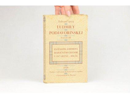 Sobrané spisy Ľudmily Podjavorinskej, sväzok III. (1929)