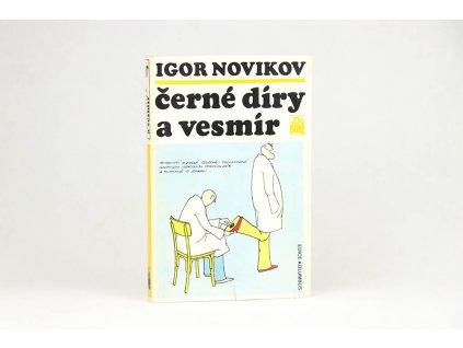 Igor Novikov - Černé díry a vesmír (1989)
