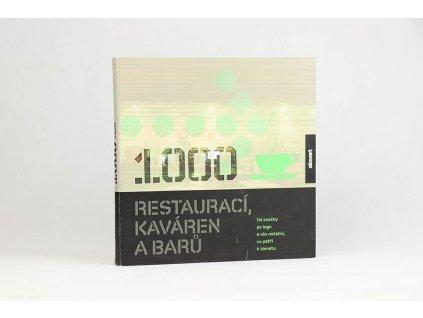 1000 restaurací, kaváren a barů: Od značky po logo a vše ostatní, co patří k tématu (2007)