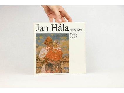 Jan Hála /1890-1959/: Výber z diela (1982)