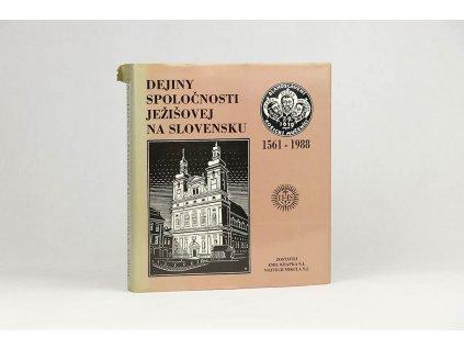Dejiny Spoločnosti Ježišovej na Slovensku (1990)