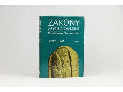 Josef Klíma - Zákony Asýrie a Chaldeje: Pokračovatelé Chammurapiho (1985)