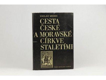 Václav Medek - Cesta české a moravské církve staletími (1982)Václav Medek - Cesta české a moravské církve staletími (1982)