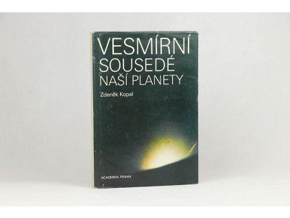 Zdeněk Kopal - Vesmírní sousedé naší planéty (1984)