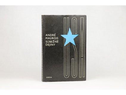 André Maurois - Súbežné dejiny USA (1966)