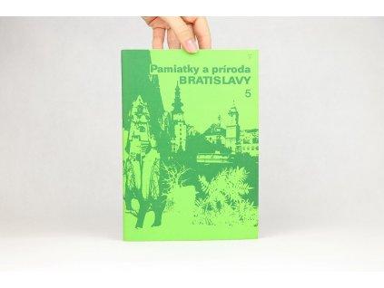 Pamiatky a príroda Bratislavy 5 (1982)