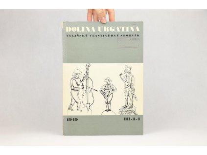 Dolina Urgatina: Valašský vlastivědný sborník, ročník III., 3-4 (1949)