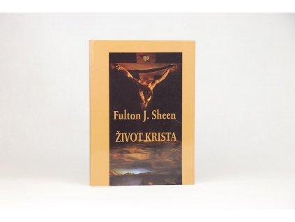 Fulton J. Sheen - Život Krista (1998)