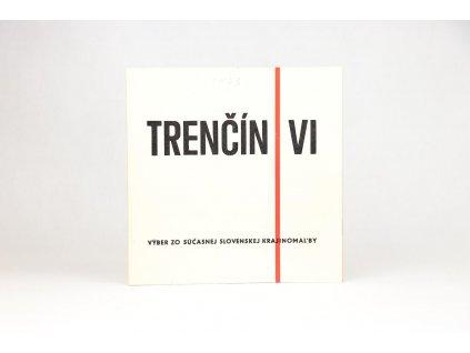 Trenčín VI: Výber zo súčasnej slovenskej krajinomaľby (1973)