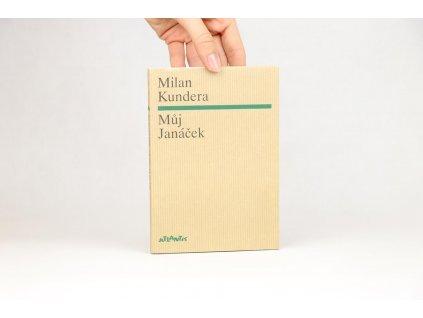 Milan Kundera - Můj Janáček (2004)