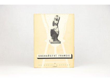 Sochařství Francie od Rodina k dnešku (1947)