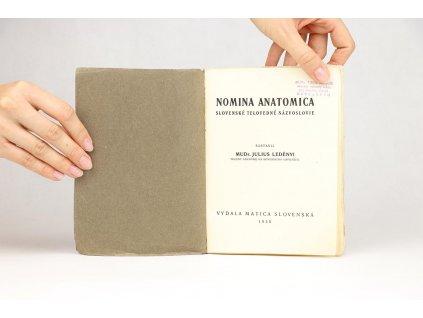 Julius Ledényi - Nomina Anatomica: Slovenské telovedné názvoslovie (1935)