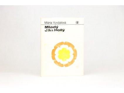 Mária Vyvíjalová - Mladý Ján Hollý (1975)
