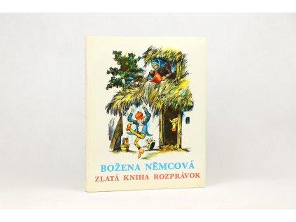 Božena Němcová - Zlatá kniha rozprávok (1989)