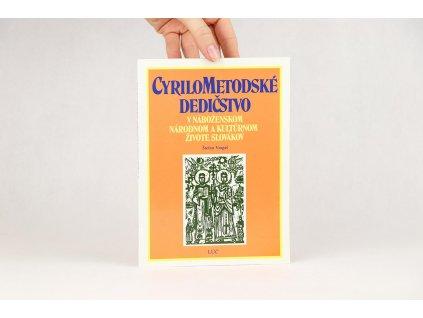 Štefan Vragaš - Cyrilometodské dedičstvo v náboženskom národnom a kultúrnom živote Slovákov (1991)