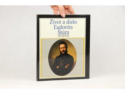 Ján Hučko - Život a dielo Ľudovíta Štúra (1988)