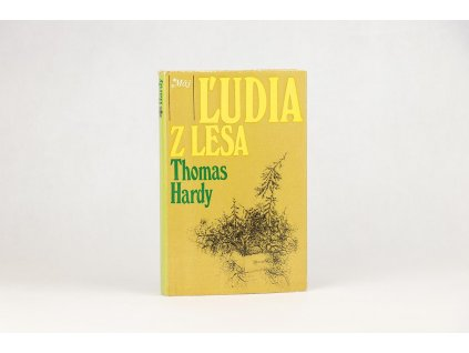Thomas Hardy - Ľudia z lesa (1981)