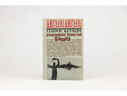 Ludovic Kennedy - Pronásledování bitevní lodi Bismarck (1978)