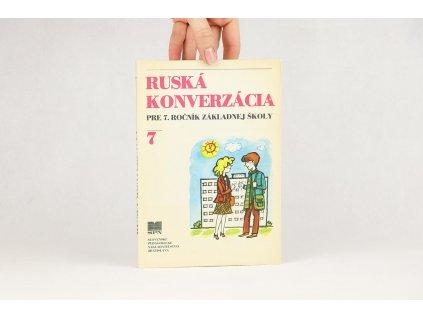 Ruská konverzácia pre 7. ročník základnej školy (1982)
