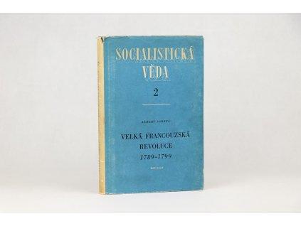 Albert Soboul - Velká francouzská revoluce 1789-1799 (1950)