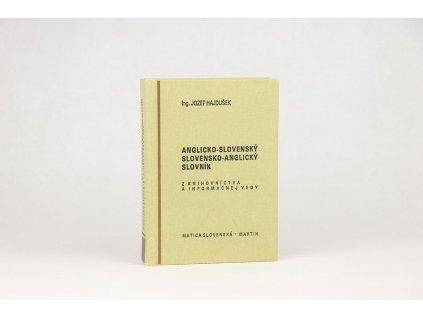 Jozef Hajdušek - Anglicko-slovenský, slovensko-anglický slovník z knihovníctva a informačnej vedy (1981)