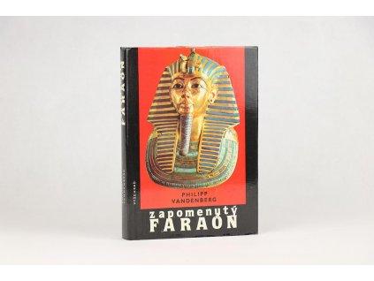 Philipp Vandenberg - Zapomenutý faraón (1987)
