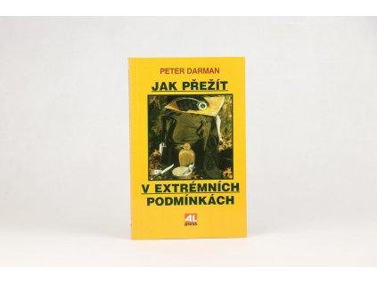 Peter Darman - Jak přežít v extrémních podmínkách (1997)