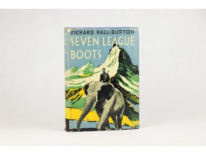 Richard Halliburton - Seven League Boots (1942)